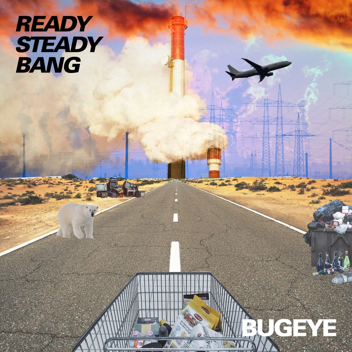 Bugeye – Ready, Steady, Bang (Reckless, Yes)