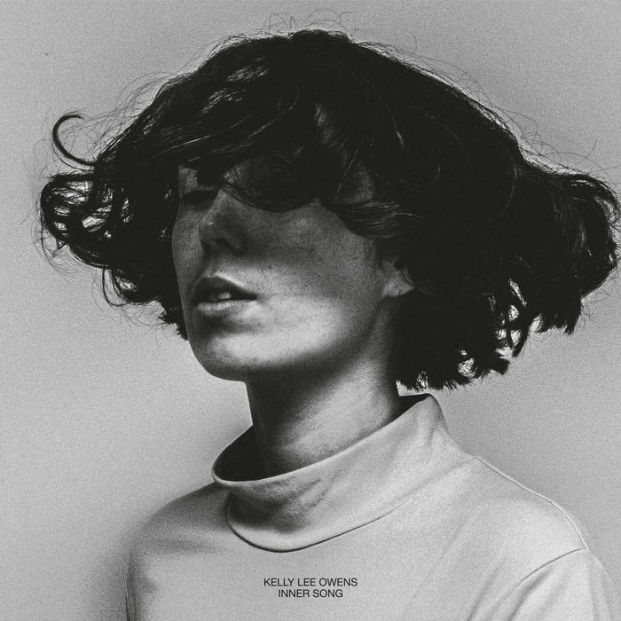 Kelly Lee Owens – Inner Song (Smalltown Supersound)