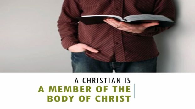 A_Christian_Is_A_Member_Of_The_Body_Of_Christ_Title_Pic