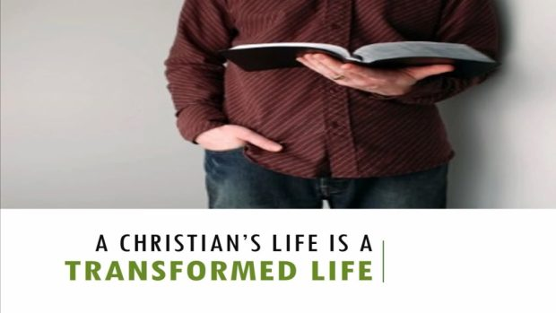 A_Christians_Life_Is_A_Transformed_Life_Title_Pic