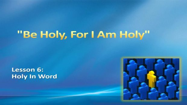 6_-_Holy_In_Word_Title_Pic