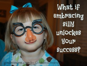 The Secret to Success: Looking Silly