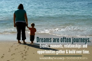 How God builds dreams