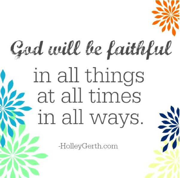 God is always faithful