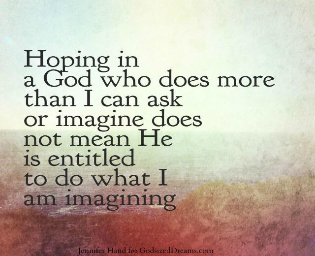 Hope in God, God sized Dreams