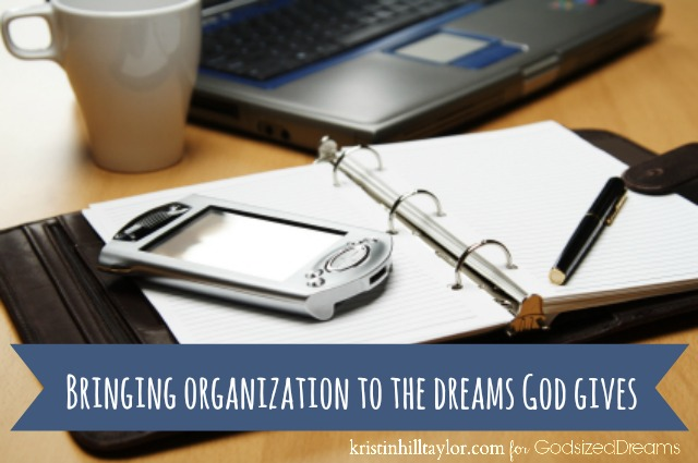 Bringing Organization To Your Dreams