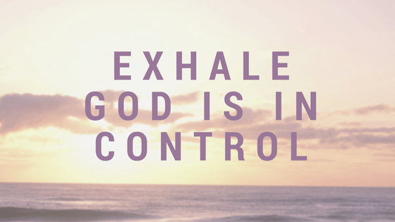 exhale-god-is-in-control