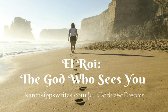 El Roi, The God Who Sees You