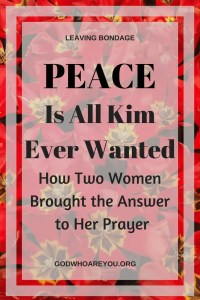 Peace is what Kim wanted