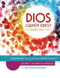 GOD Who Are You? AND Who Am I? Spanish Edition