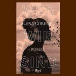 Lena Gorelik : Я heißt: Ich