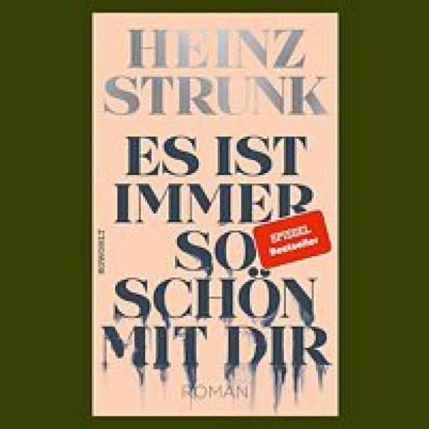 Heinz Strunk : Vom Energieloch zum Sugardaddy