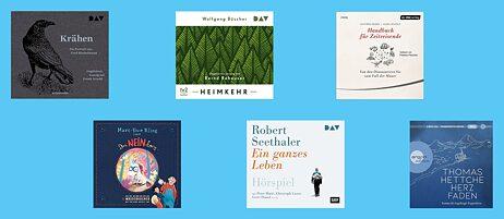 Neue Hörbücher : Mal wieder etwas Gutes hören