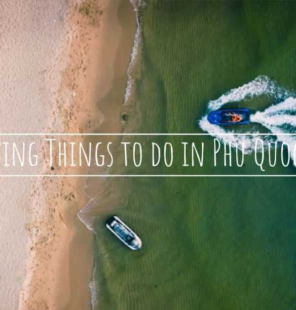 12 Amazing Things to do in Phu Quoc Island that you must try