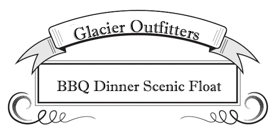Guided River Rafting, Glacier National Park, Glacier Outfitters, BBq Dinner Scenic Float