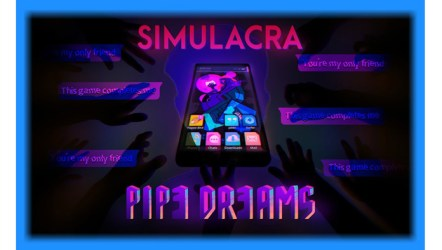 Simulacra pipe dreams for android download.