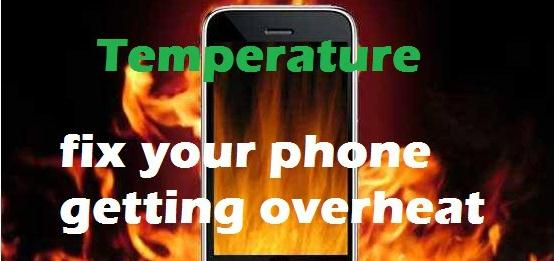 How to fix my phone getting overheat