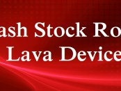 Flash Stock Rom on Lava