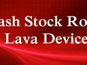 Flash Stock Rom on Lava
