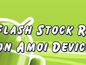Flash Stock Rom on Amoi