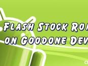 Flash Stock Rom on Goodone