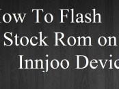 Install Stock Rom on Innjoo