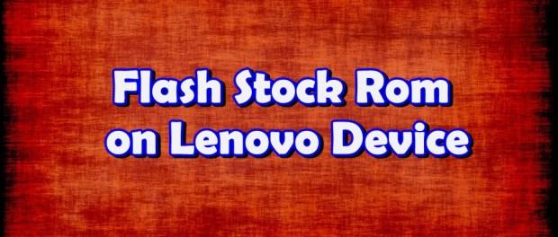 Install Stock Rom on Lenovo