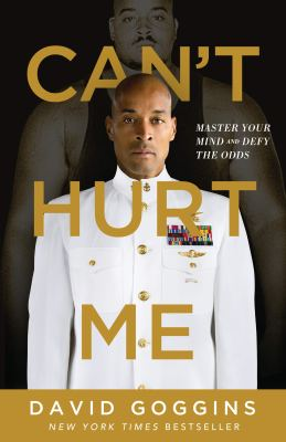 Can't Hurt Me - David Goggins