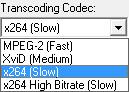 menu transcoding codec