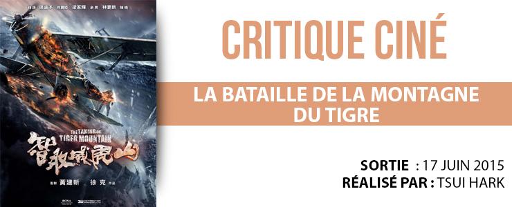critique cine La bataille de la montagne du tigre