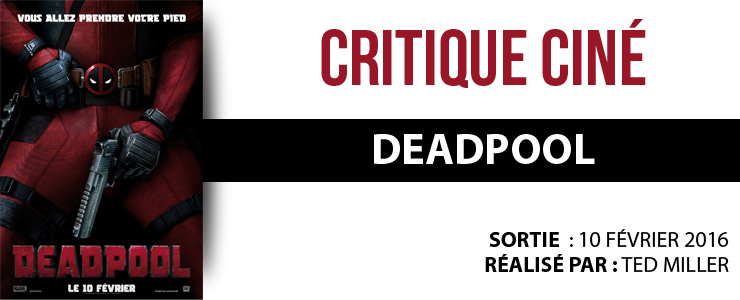 critique cine  deadpool