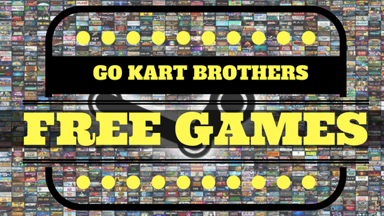 Free Games From the GO KART BROTHERS 30th episode and 1 year