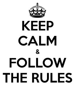 iedereen moet immers regels volgen