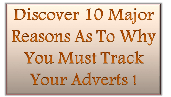 Advert Tracking – Do You Track Your Adverts In Your Marketing Campaigns?