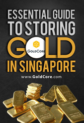 GoldCore: Essential Guide to Storing Gold In Singapore