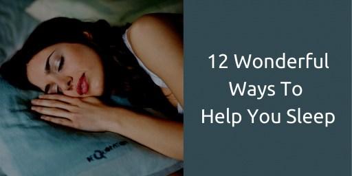 12 ways to help you sleep