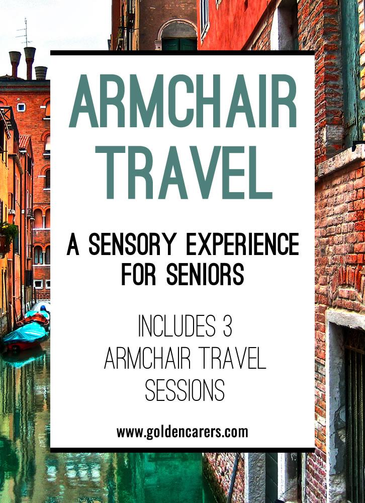 Armchair Travel A Sensory Experience for Seniors