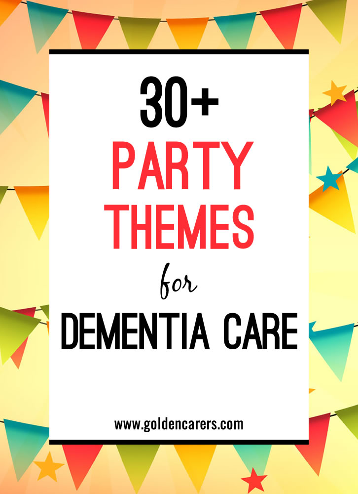 party themes for dementia