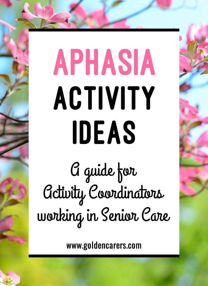 Aphasia Activity Ideas For Activity Coordinators