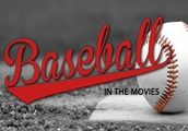 Baseball in the Movies