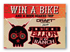 Win a Bike and a Beer Soaked Trip to REEBellion at the Ranch