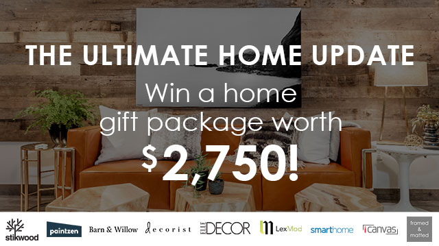 Win an Ultimate Home Update Package worth $2,750