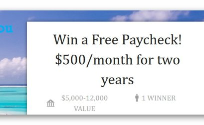 Win a Free Paycheck! $500/month for Two Years