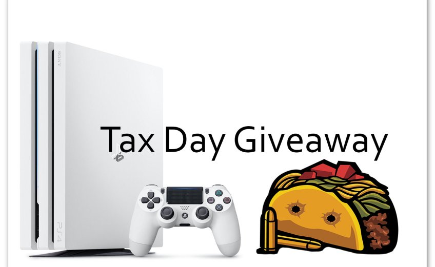 Win a PS4 Pro in the Bullet Taco Gaming Tax Day Giveaway