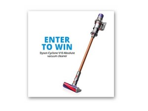 Win 1 of 3 Dyson Cyclone V10 Absolute Vacuum Cleaners -  Ends May 2nd
