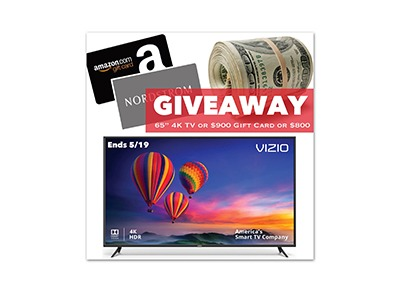 "Winner's Choice of 65"" TV, $900 Gift Card or $800 PP Cash - Ends May 19th"