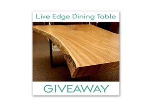 $2500 Custom Built Live Edge Dining Table Giveaway