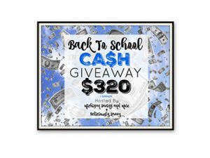 Back to School $320 Cash Giveaway