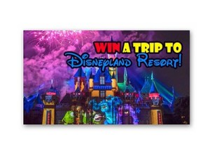 Win a Disneyland Vacation