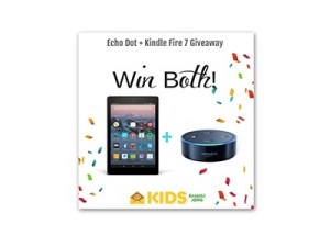 win an Echo Dot and Kindle Fire 7